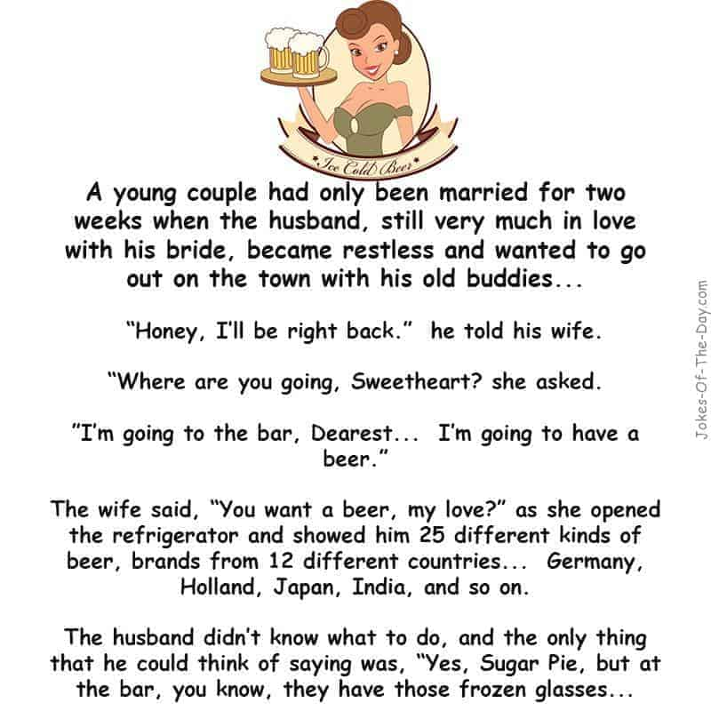 Newlywed husband becomes restless and wants to go to the bar with his friends - funny marriage joke