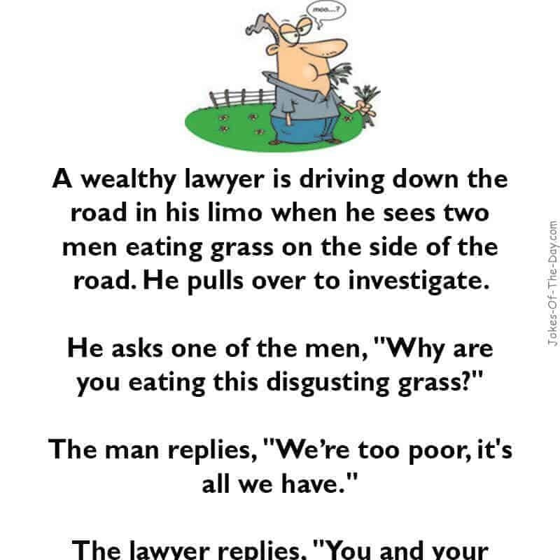 A wealthy Lawyer joke