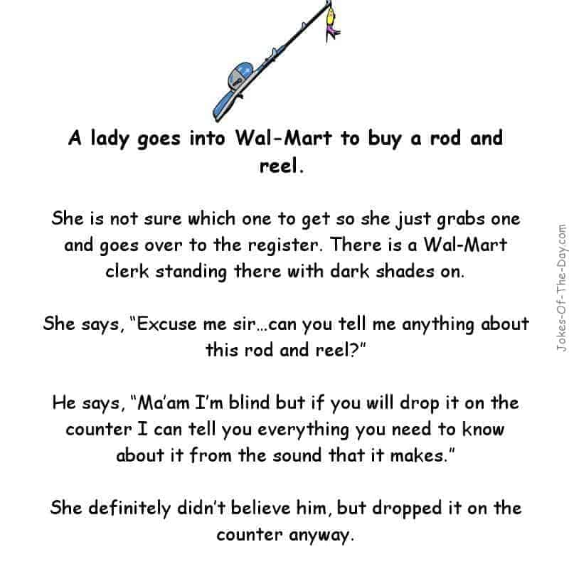 Woman goes to walmart to buy a rod and reel joke