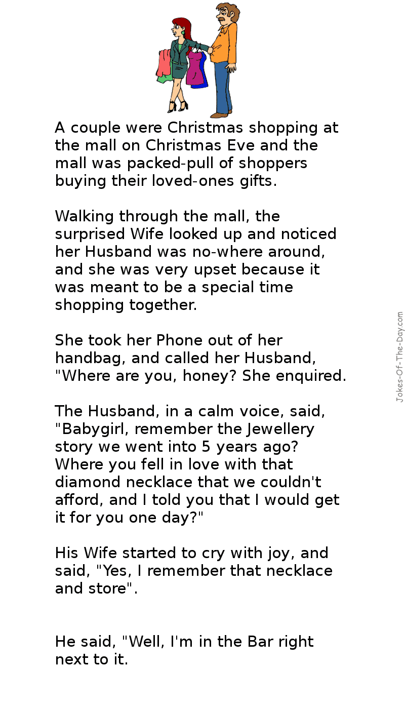 A Husband and Wife go Christmas Shopping together, the womans loses her Husband in the crowd and phones him - long joke of the day
