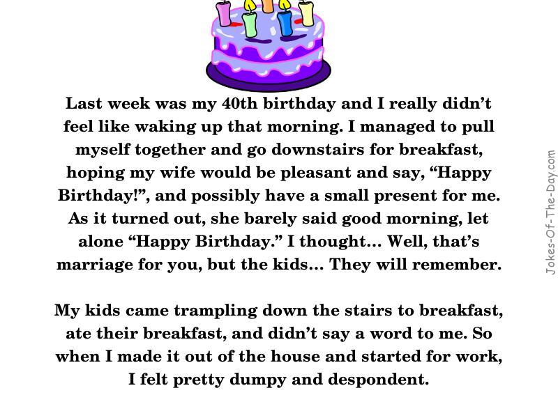 Really long funny story about a man having a birthday