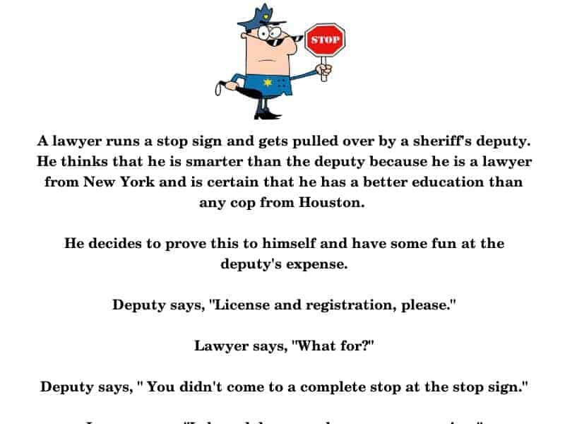 A Smart-Ass Lawyer gets pulled over and debated the difference between stopping and slowing-down -funny joke