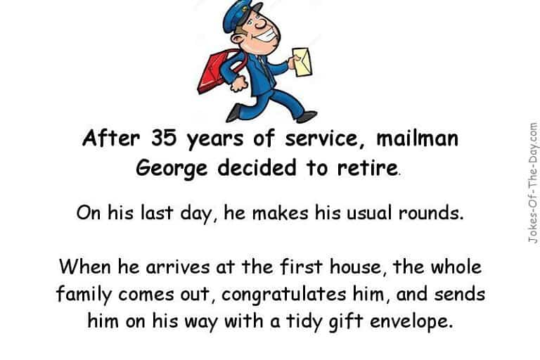 Adult Joke about a mailman retiring