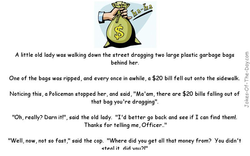 Old Lady dropping money gets questioned by a cop - Funny Adult Joke