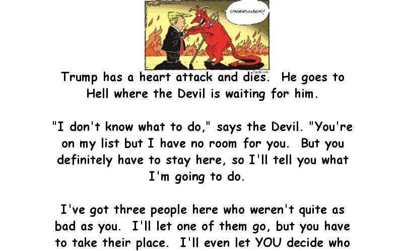Trump has a heart-attack and meets the devil - Donald Trump Joke