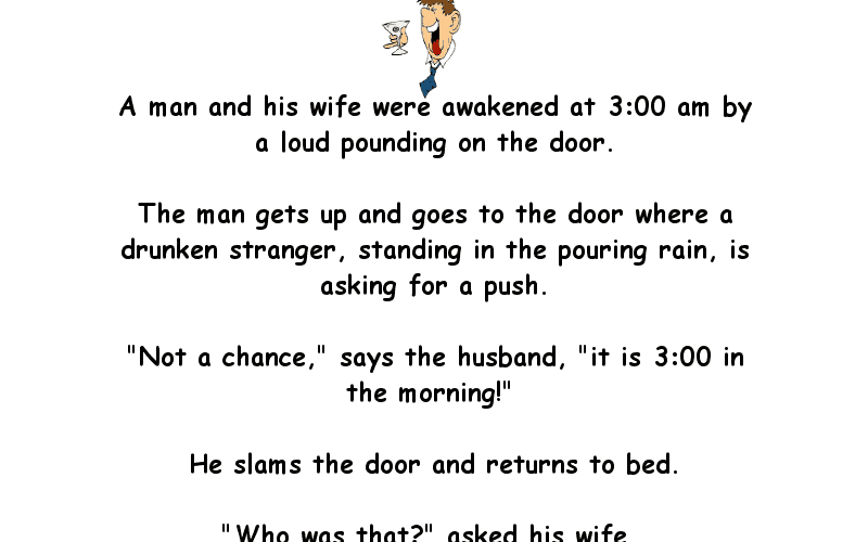 Funny Joke About A Man Awoken By A Banging On The Door At 3am