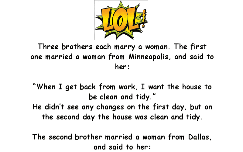Three Brothers Marry Three Different Women Funny Clean Joke