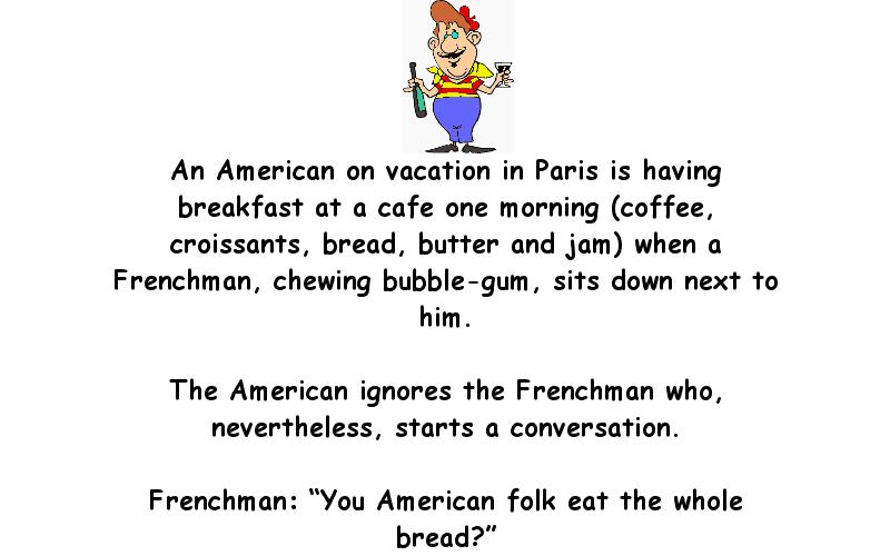 An American Is Eating Breakfast In Paris Funny Joke