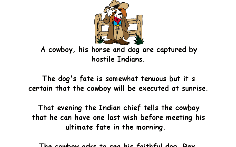 A Cowboy Is Captured By Hostile Indians Funny Joke