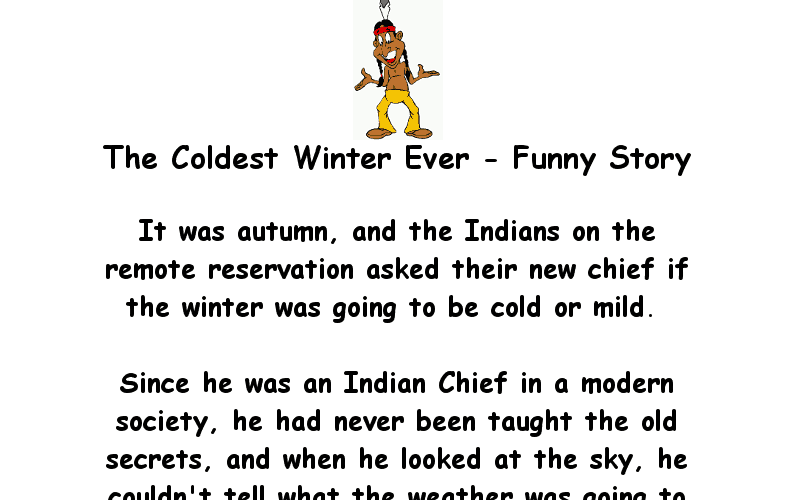 The Coldest Winter Ever Hilariously Funny Joke