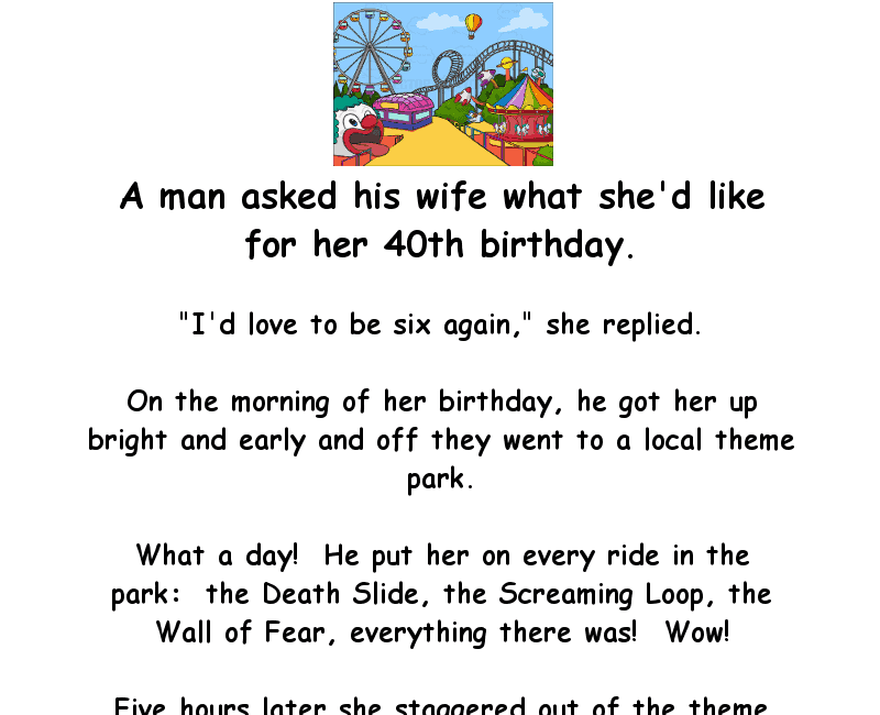 A wife wants to be 6 again on her birthday - clean funny marriage joke