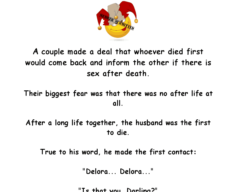 This couple discovered there was an afterlife - funny joke of the day