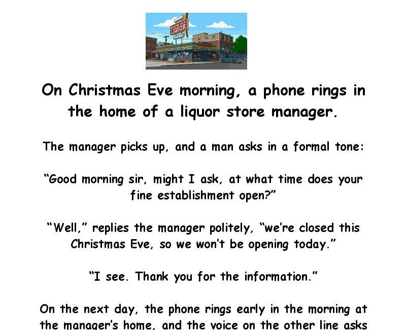 Clean joke - the drunk makes a phone call on christmas eve