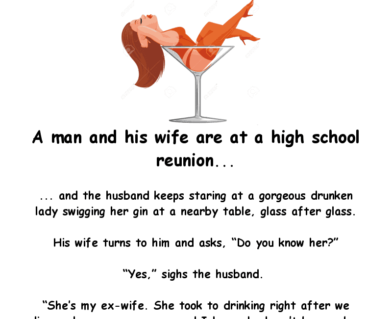Funny marriage joke - a man and his wife are at a high school reunion