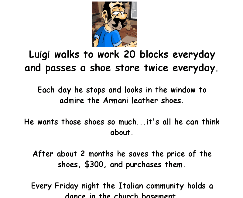 Luigi and his expensive new armani shoes - funny joke