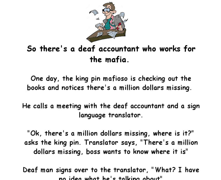 The deaf accountant and the missing money