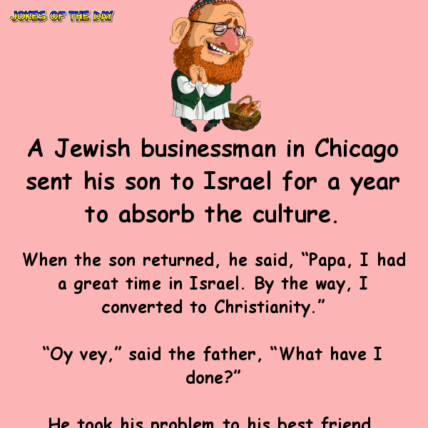 A jewish businessman in chicago sent his son to israel - funny joke