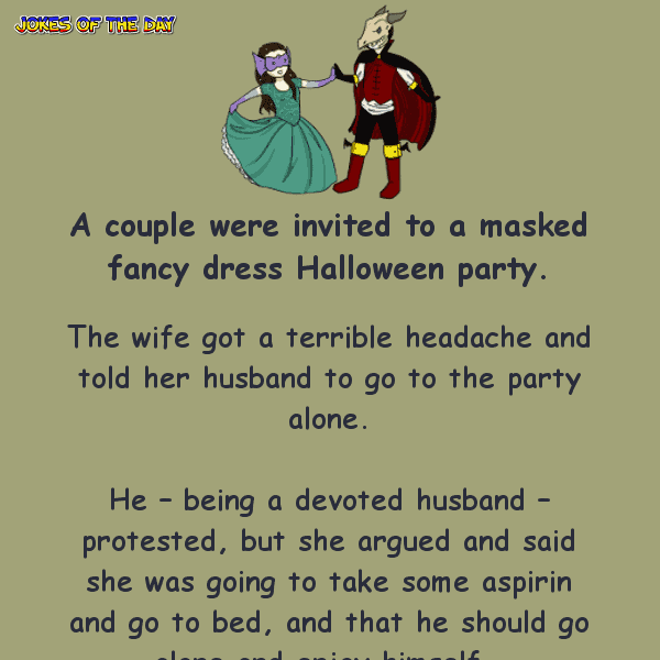 A wife surprises her husband at the masked halloween party - funny joke