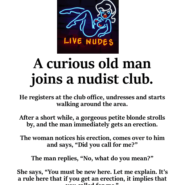 Dirty joke of the day - man joins nudist club