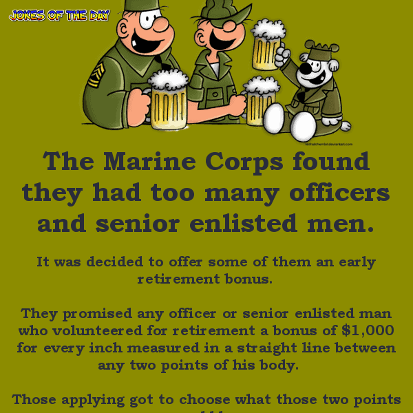 The marine corp has a retirement plan - funny joke