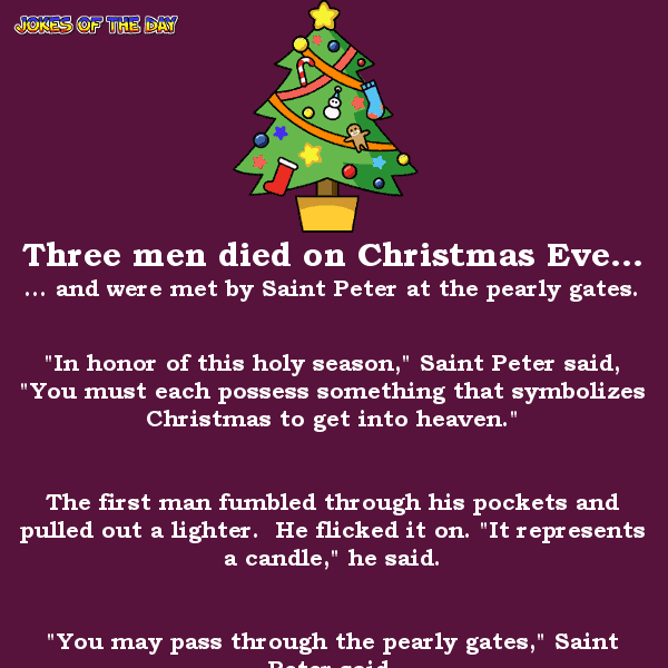 Three men died on christmas eve - funny adult joke of the day