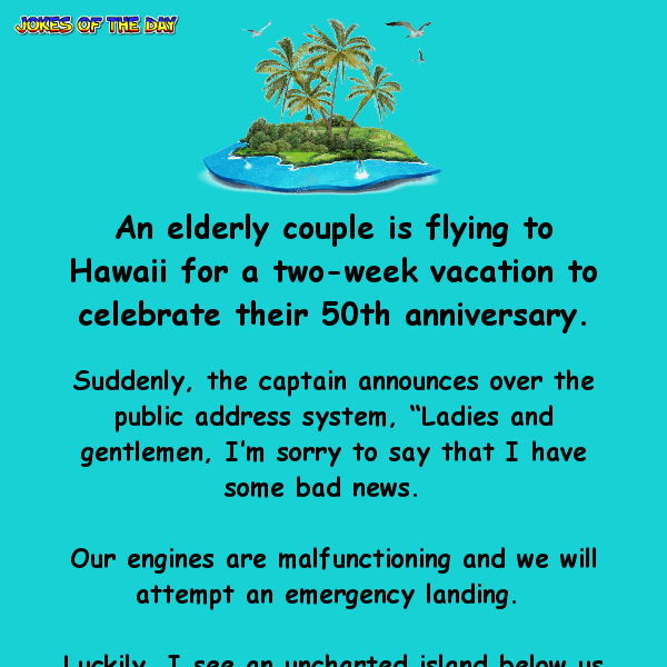 An old couple find themselves stranded on an island - hilarious clean joke