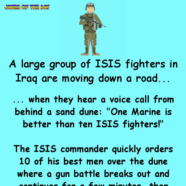One marine is better than 10 isis fighters - funny joke