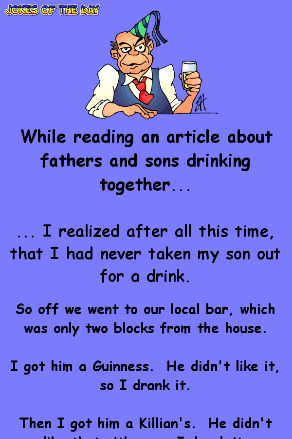 I realized after all this time, that i had never taken my son out for a drink