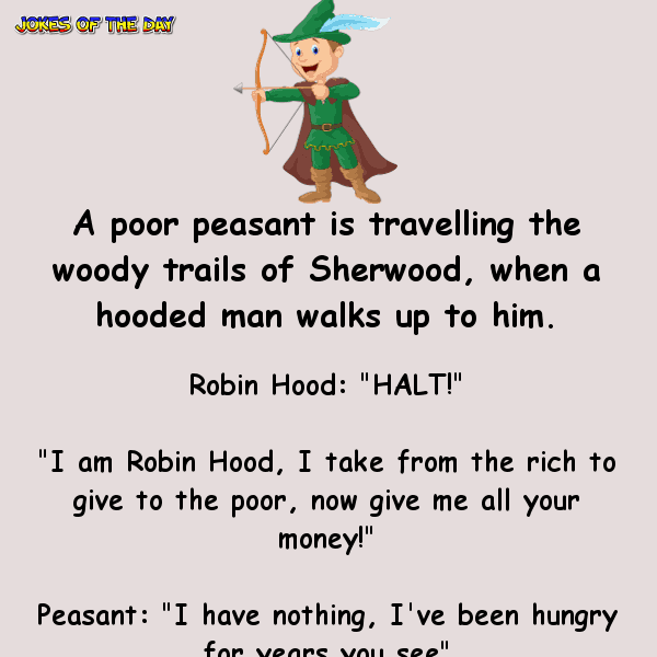 I'm robin hood, i take from the rich to give to the poor