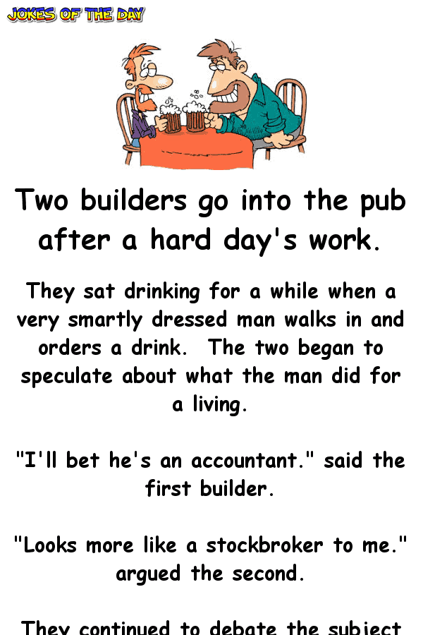 Two builders go into the pub after a hard day's work