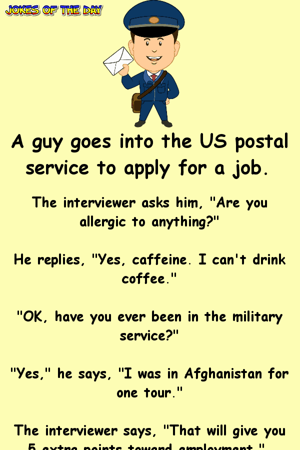 A guy goes into the US postal service to apply for a job