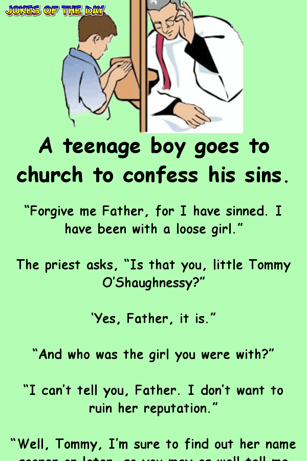 A teenage boy goes to church to confess his sins