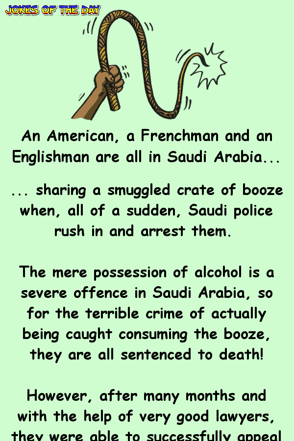 An American, an Englishman and a Frenchman are arrested in Saudi Arabia