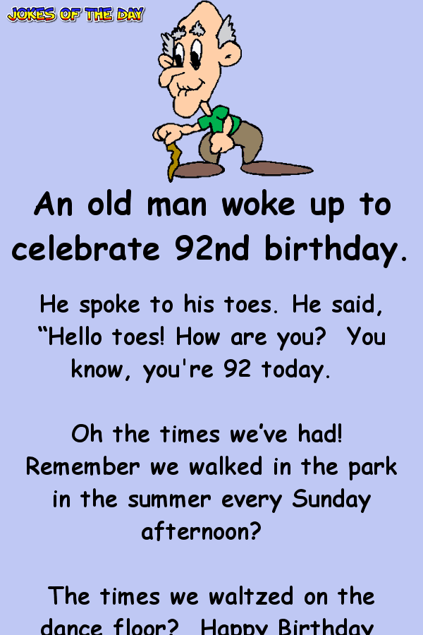 An old man woke up to celebrate 92nd birthday