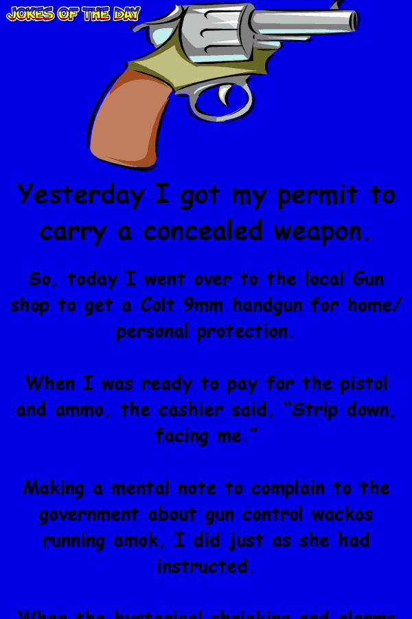 Funny Joke - The old man went to buy a gun, but never expected this to happen