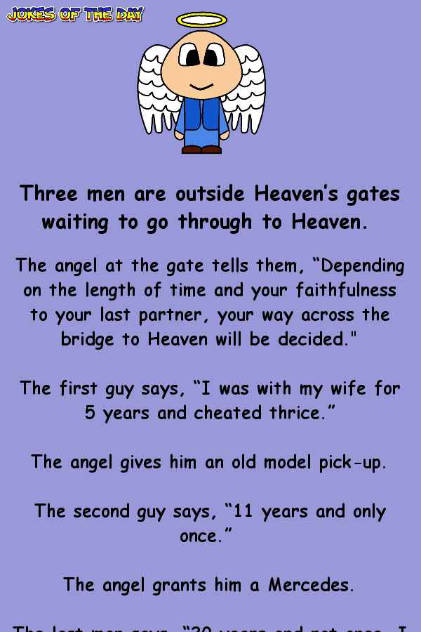 Three men are outside Heaven's gates waiting to go through to Heaven