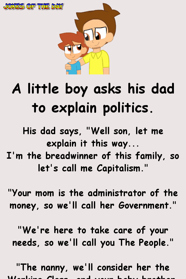 Dirty Joke - A Cheating Father's Kid Explains How Politics Works