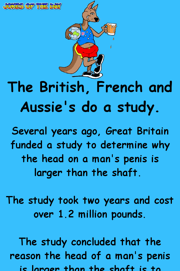 Dirty Joke - The British, French and Aussie's do a study