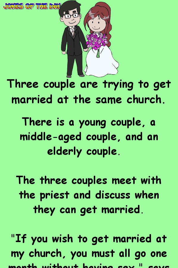 Dirty Joke - Three Couples are wanting to get Married