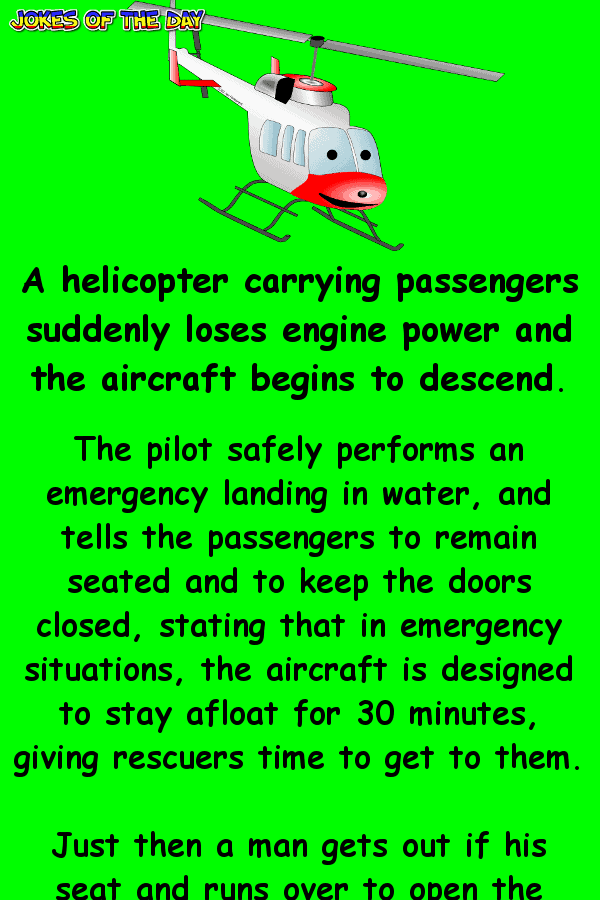 Funny Joke - The pilot was stunned when the man tried to do this