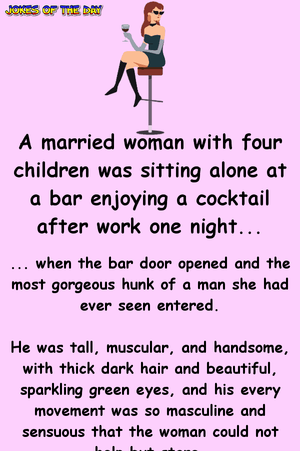 Funny Joke - This married mum accepted the strangers enticing offer