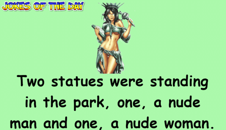Joke Of The Day - These two statues finally get to do what they've been longing to do for a long time