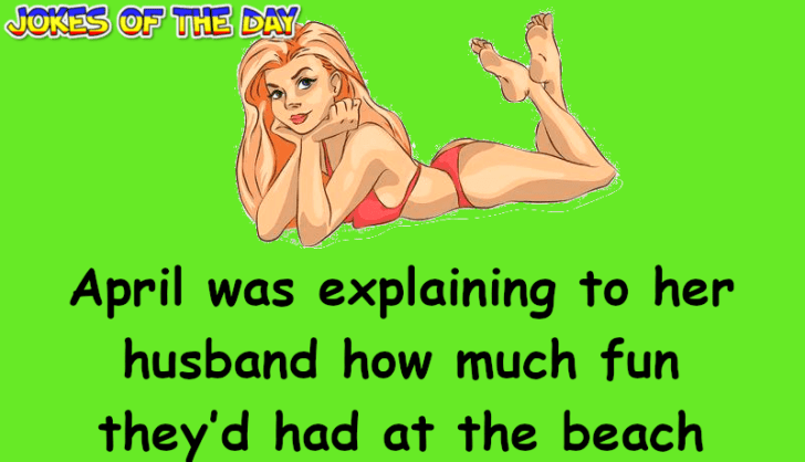 Marriage Humor - In the rough waves, she realized that the lower half of her bikini was missing