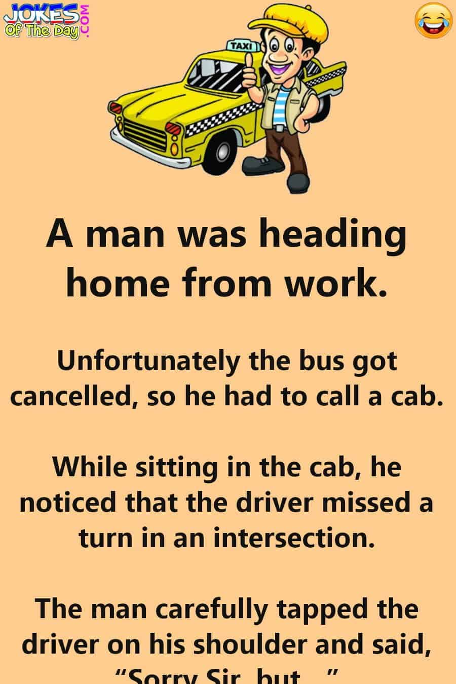 Joke - He Taps The Cabbie On The Shoulder - And Hell Breaks Loose