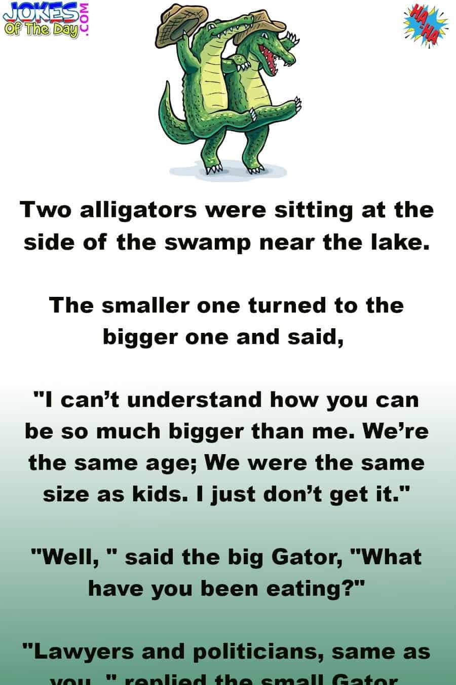 Joke - The big alligator explains why his companion is much smaller