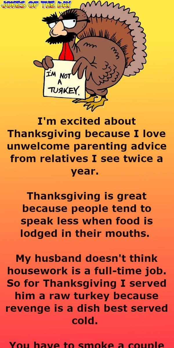 Thanksgiving one-liners to make your laugh - Jokes - Jokesoftheday com